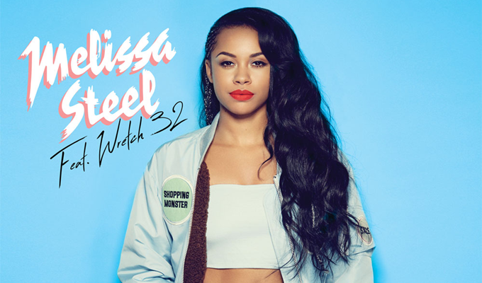 Melissa Steel – You Love Me? (ft. Wretch 32)