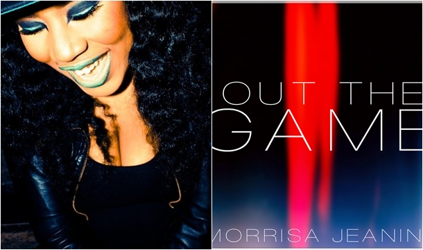 Morrisa Jeanine – Out The Game
