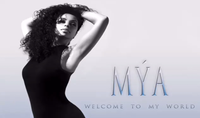 Mya – Welcome To My World