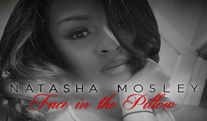 Natasha Mosely – Face In The Pillow