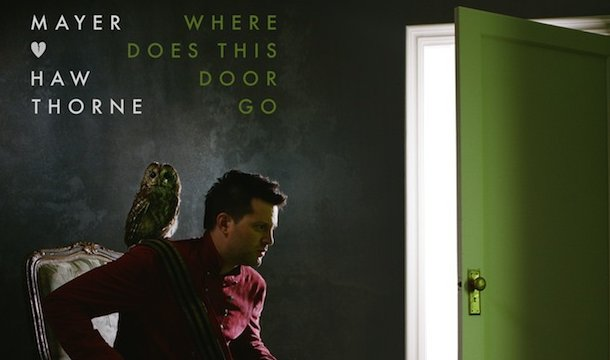 NEW RELEASE: Mayer Hawthorne's Where Does This Door Go