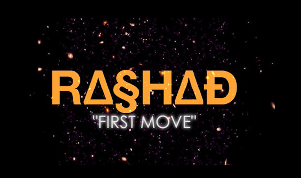 Rashad – First Move [PREMIERE]