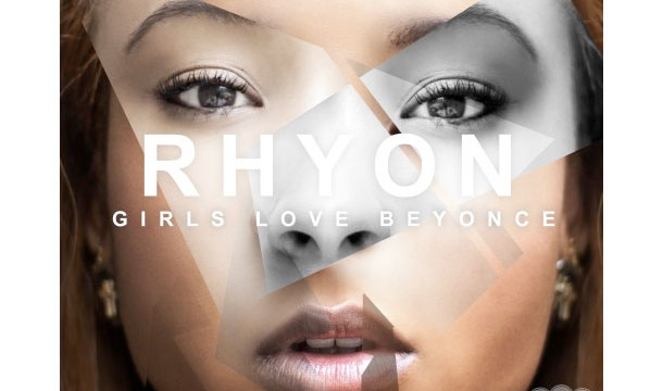 Rhyon Brown – Girls Love Beyonce (Remix)