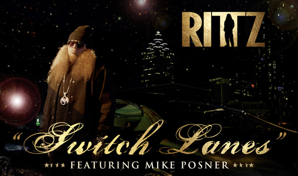 Rittz – Switch Lanes Ft. Mike Posner