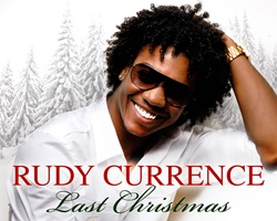 DTP Recording Artist Rudy Currence Issues 'Last Christmas'