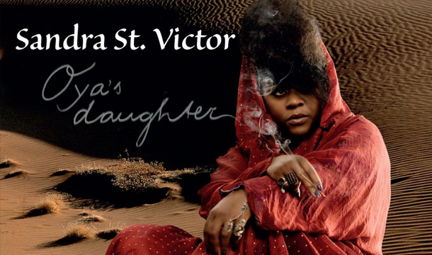 Sandra St. Victor Offers A Breath Of Fresh Air With 'Oya's Daughter' [Review]