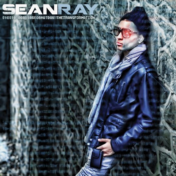 Sean Ray – The Transformation