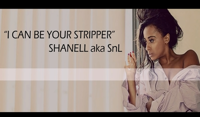Shanell – I Can Be Your Stripper (Lyric Video)