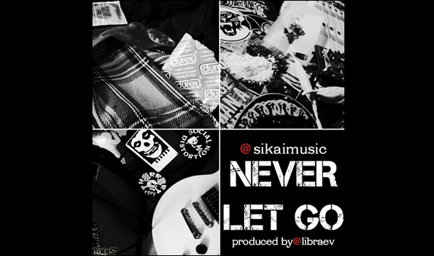 Sikai – Never Let Go