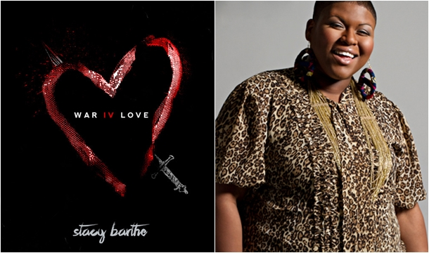 Stacy Barthe – War IV Love