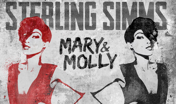 Sterling Simms – Mary & Molly