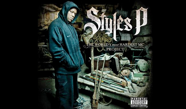 """Styles P Reveals """"The World's Most Hardest MC"""" Cover & Tracklist"""