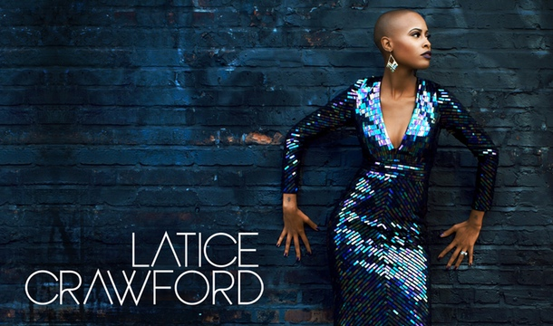 Sunday Best Finalist Latice Crawford Talks Life After, New Music, Goal as a Singer, Family, More