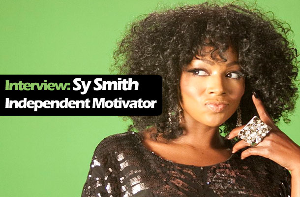 Sy Smith: Independent Motivator