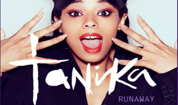 Tanika – Run Away