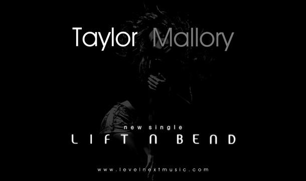 Taylor Mallory – Lift N Bend