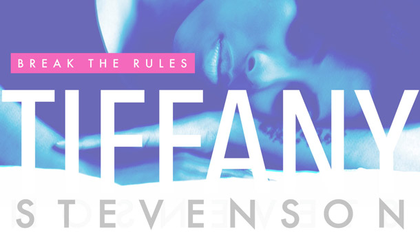 Tiffany Stevenson – Break The Rules