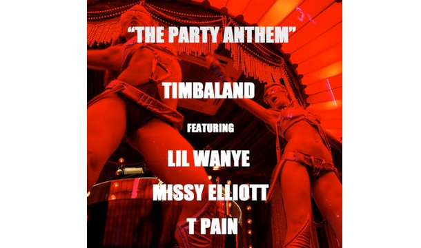 Timbaland – The Party Anthem Feat. Lil Wayne, Missy Elliott & T-Pain