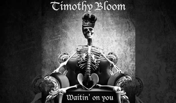 Timothy Bloom – Waitin' On You