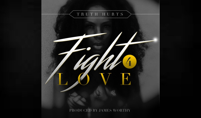"Dr Dre's Former Artist Truth Hurts Drops New Single, ""Fight 4 Love"""