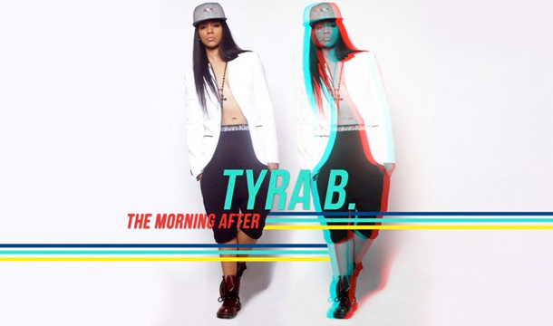 Tyra B – The Morning After