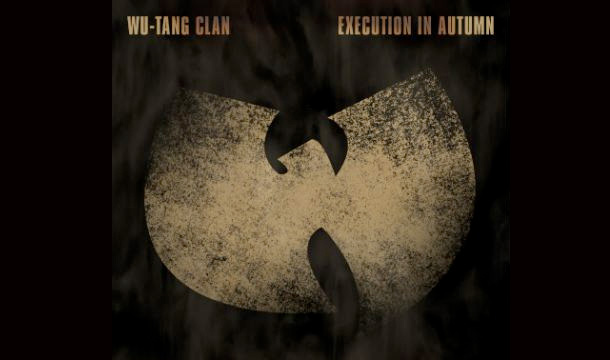 Wu Tang Clan – Execution In Autumn