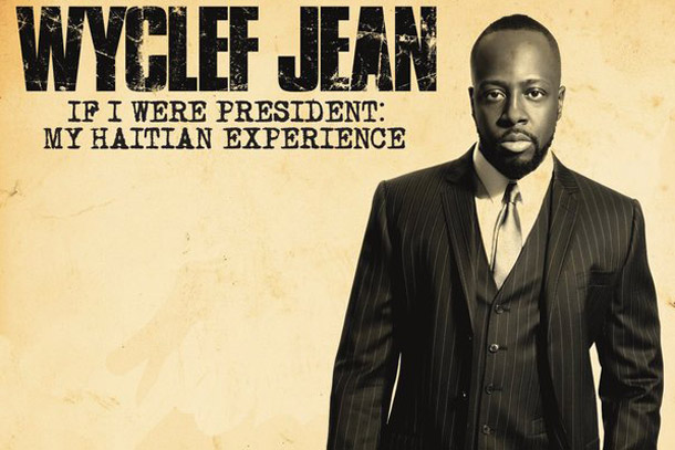 Wyclef's Presidential Run Comes to EP, Plus Exclusive Live Performance