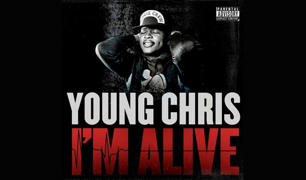 Young Chris – I'm Alive