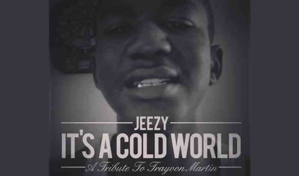 Young Jeezy – It's a Cold World (A Tribute to Trayvon Martin)