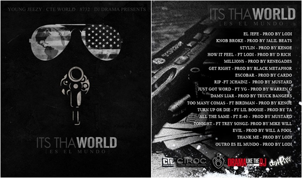 Young Jeezy – It's Tha World