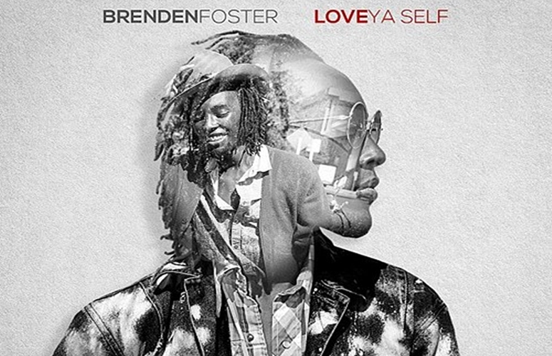 Brenden Foster Reminds You To 'Love Yaself'