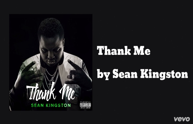 Sean Kingston Takes All The Credit On New Single, 'Thank Me'