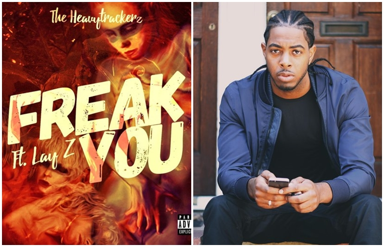 UK Rapper Lay Z Proves He Can Also Sing On The Heavytrackerz-Produced, 'Freak You'