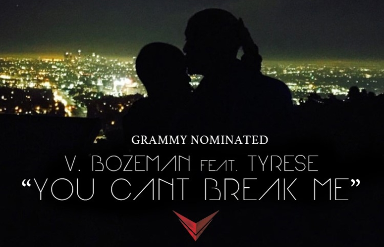 V. Bozeman & Tyrese Link Up For Emotional Relationship Duet, 'You Can't Break Me'