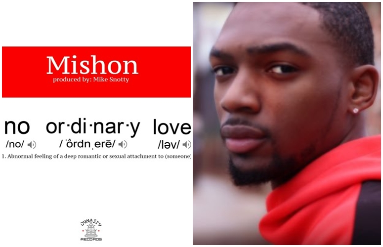 Mishon Declares This Ain't 'No Ordinary Love'