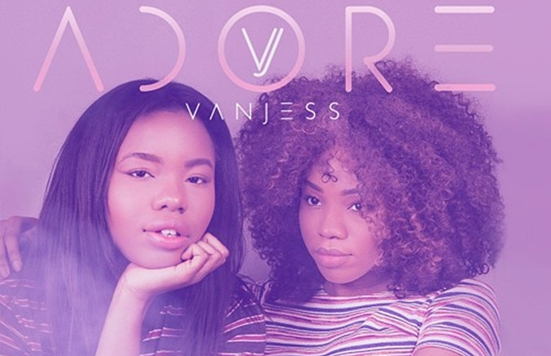 You'll 'Adore' Sisterly Duo VanJess' New Song