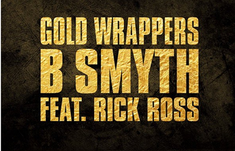 B. Smyth Drops Smooth Offering 'Gold Wrappers' Featuring Rick Ross