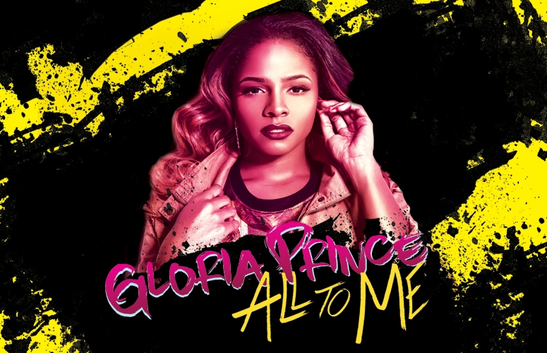 [Exclusive] Gloria Prince Is Infatuated In New Song, 'All To Me'