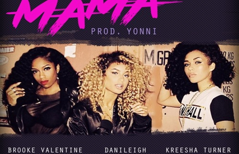 Brooke Valentine, Kreesha Turner & DaniLeigh Link Up For Banger, 'Mama'