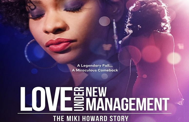 Watch the Trailer For R&B Singer Miki Howard's TV Biopic, 'Love Under New Management'