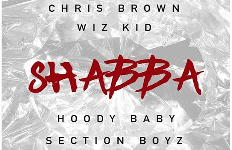 Chris Brown Drops Collab 'Shabba' ft. Hood Baby, WizKid & Section Boyz