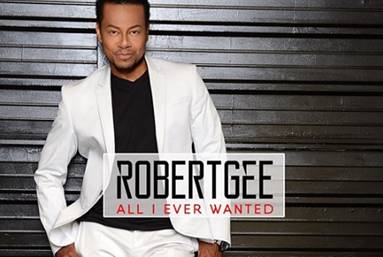 Singer/Actor Robert Gee Releases Newbie, 'All I Ever Wanted'