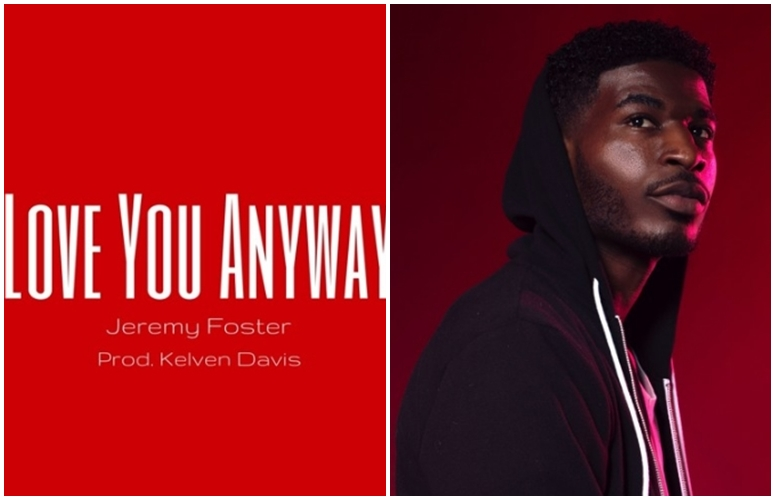 Chitown Artist Jeremy Foster Says F*ck It, He's Gonna 'Love You Anyway'