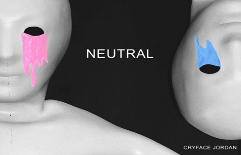 Cryface Jordan Collective Makes Social Commentary On Gender Neutrality With New Song 'Neutral'