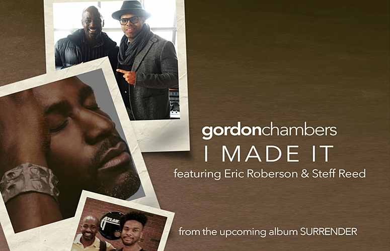 Gordon Chambers Enlists Eric Roberson For Triumphant Single, 'I Made It'