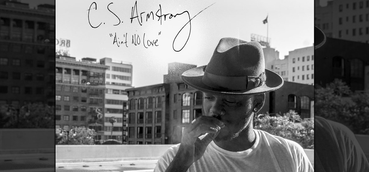 cs-armstrong-aint-no-love