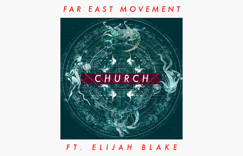far-east-movement-church-elijah-blake