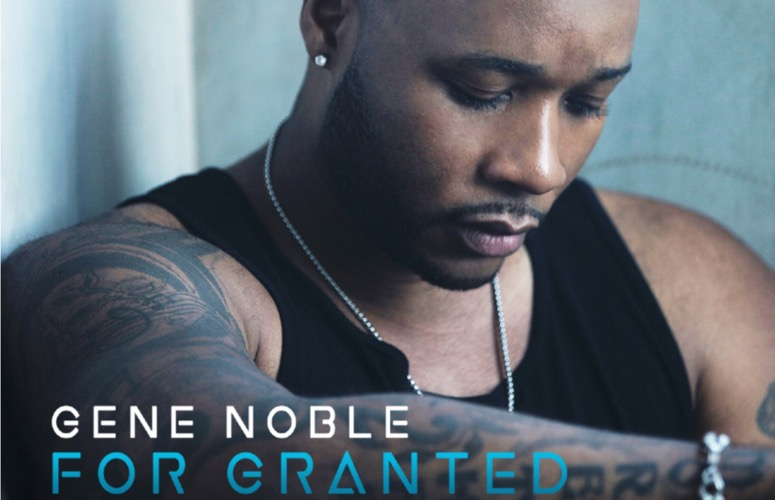 gene-noble-for-granted-single