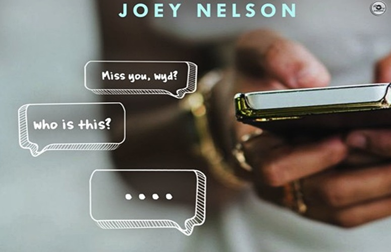 Joey Nelson – Same Number, Who Is This?