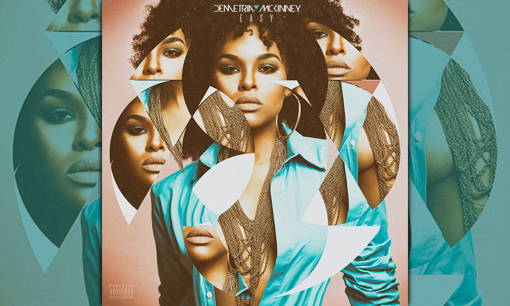 Demetria McKinney Educates Men on New Single 'Easy'